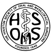 Houston Society of Oral and Maxillofacial Surgeons